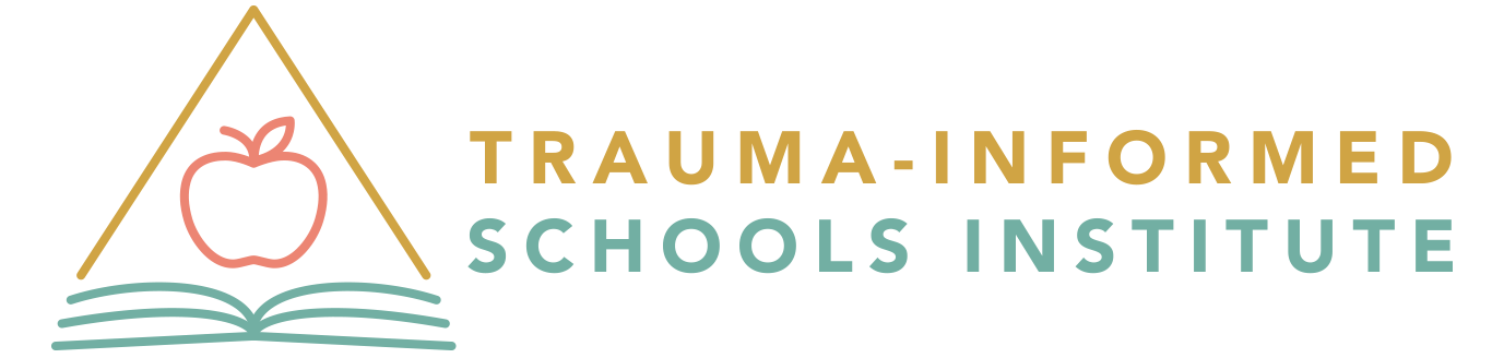 Trauma-Informed Schools Institute